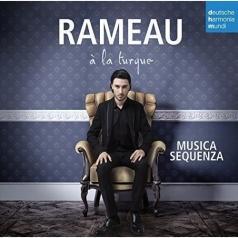Musica Sequenza: Rameau A La Turque