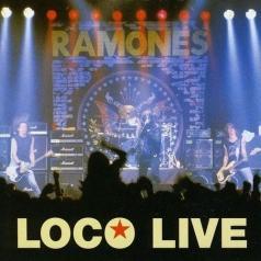 Ramones (Рамоунз): Loco Live