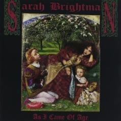 Sarah Brightman (Сара Брайтман): As I Came Of Age