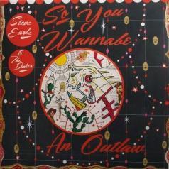 The Steve / Dukes Earle: So You Wannabe An Outlaw