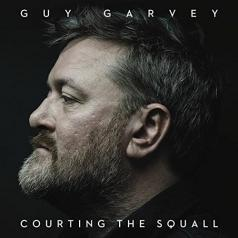 Guy Garvey (Гай Гарви): Courting The Squall