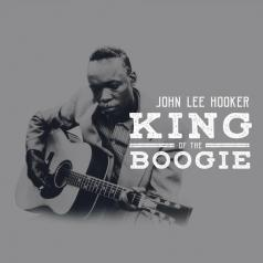 John Lee Hooker (Джон Ли Хукер): King Of The Boogie