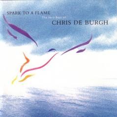 Chris De Burgh (Крис де Бург): Spark To A Flame