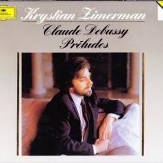 Krystian Zimerman (Кристиан Цимерман): Debussy: Preludes