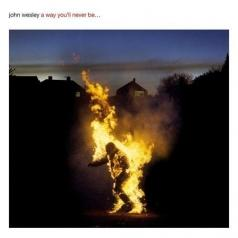 John Wesley (Джон Уэсли): A Way You'll Never Be