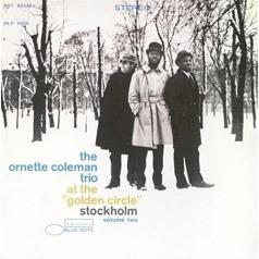 Ornette Coleman (Орнетт Коулман): At The Golden Circle Vol 2