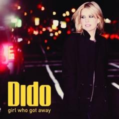 Dido (Дайдо Флориан Клу де Буневиаль Армстронг): Girl Who Got Away