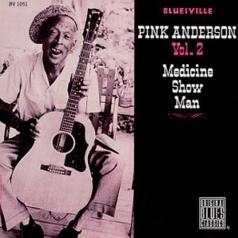 Pink Anderson (Пинк Андерсон): Medicine Show Man