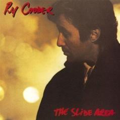 Ry Cooder (Рай Кудер): The Slide Area