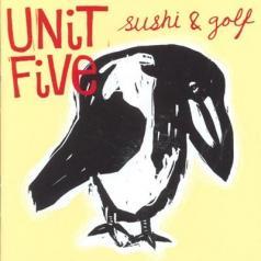 Unit Five (Унит Файв): Sushi & Golf