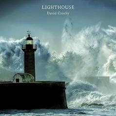 David Crosby (Дэвид Кросби): Lighthouse