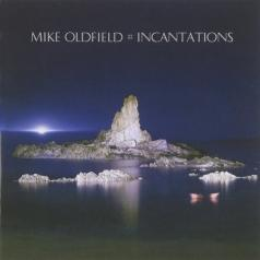 Mike Oldfield (Майк Олдфилд): Incantations
