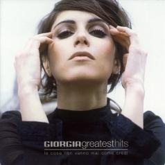 Giorgia: Greatest Hits (Le Cose Non Vanno Mai Come Credi)