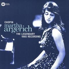 Martha Argerich (Марта Аргерих): Chopin - The Legendary 1965 Recording