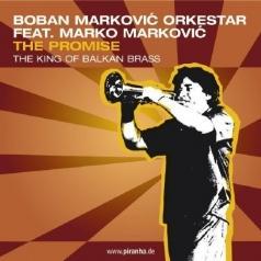 Boban Markovic (Бобан Маркович): The Promise