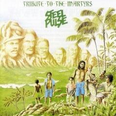 Steel Pulse (Стил Пульс): Tribute To The Martyrs