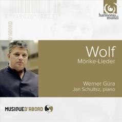 Werner Gura: Wolf Hugo: Morike-Lieder/Werner Gura, Jan Schultsz