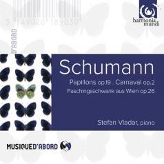 Stefan Vladar: Schumann Robert: Carnaval. Papillons/Stefan Vladar