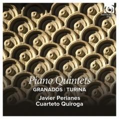 Javier Perianes: Granados/Turina: Piano Quintets/J.Perianes, Cuarteto Quiroga