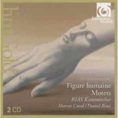 RIAS-Kammerchor: Poulenc : Figure Humaine, Motets/Rias Kammerchor, Marcus Creed