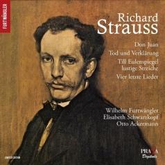 Wilhelm Furtwängler (Вильгельм Фуртвенглер): Don Juan / Tod und Verklärung / Till Eulenspiegel & Vier letzte Lieder