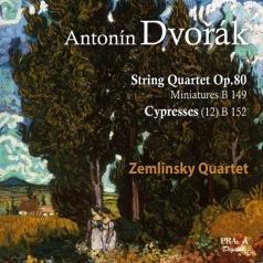 Zemlinsky Quartet (Землински Квартет): Dvorak / Quartet No 8 Op. 80. Miniatures Op. 75A, B. 149/Quatuor Zemlinsky