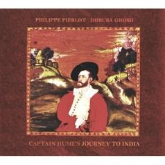 Captain Hume'S Journey To India/P.Pierlot, D.Ghosh, N.Biswas, R.Simpelaere