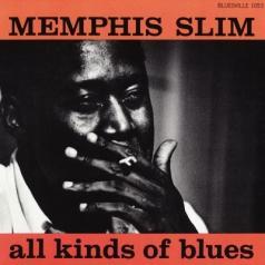 Memphis Slim (Мемфис Слим): All Kinds Of Blues