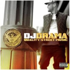 DJ Drama (Диджей Драма): Quality Street Music