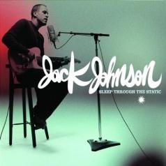 Jack Johnson (Джек Джонсон): Sleep Through The Static