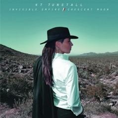 KT Tunstall: Invisible Empire/ Crescent Moon