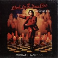 Michael Jackson (Майкл Джексон): Blood on the Dance Floor (HIStory in the Mix)