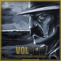 Volbeat (Волбит): Outlaw Gentlemen & Shady Ladies