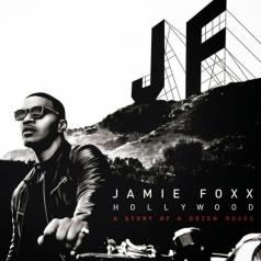 Jamie Foxx (Джейми Фокс): Hollywood