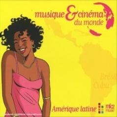 Musique: Musique & Cinema Du Monde - Amerique Latine