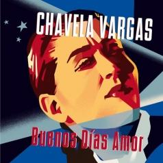 Chavela Vargas (Чавела Варгас): Buenos Dias Amor