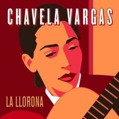 Chavela Vargas (Чавела Варгас): La Llorona