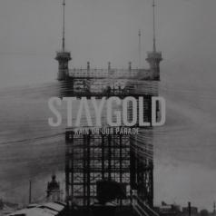 Staygold: Rain On Our Parade
