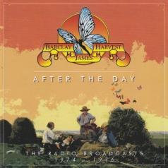 Barclay James Harvest (Барклай Джеймс Харвест): After The Day - The Radio Broadcasts 1974 -1976