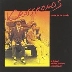 Ry Cooder (Рай Кудер): Crossroads