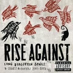 Rise Against: Long Forgotten Songs: B-Sides & Covers 2000-2013