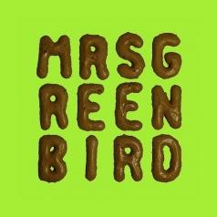 Mrs. Greenbird: Mrs. Greenbird