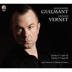 Alexandre Guilmant: Guilmant Alexandre: Organ Sonatas/ Olivier Vernet, Thomas Organ At Monaco Cathedral