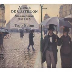 Castillon / Trios Avec Piano Op.4 & 17/Trio Nuori