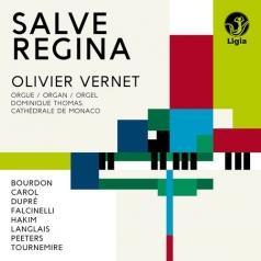 Salve Regina: Oeuvres De Peeters, Bourdon, Dupre, Langlais, Carol, Falcinelli, Hakim & Tournemire/O.Vernet