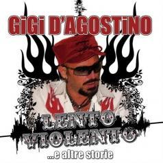 Gigi D'Agostino (Джиджи Д'Агостино): Lento Violento
