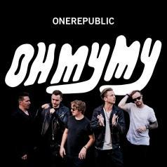 OneRepublic: Oh My My