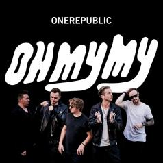 OneRepublic (Он Репаблик): Oh My My