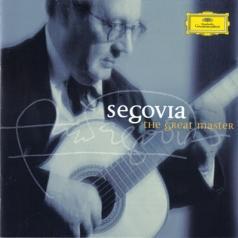 Andres Segovia (Андрес Сеговия): Segovia - The Great Master