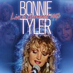 Bonnie Tyler (Бонни Тайлер): Live In Germany 1993